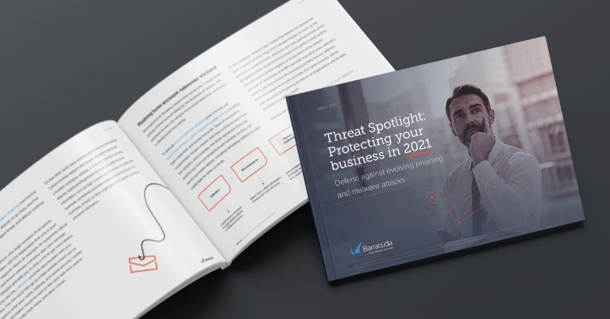 電子書籍: Barracuda Threat Spotlight(バラクーダが注目する脅威): 2021年のビジネスの保護 のページ写真 1