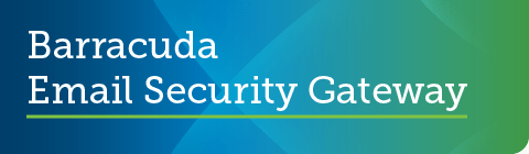 Barracuda Email Security Gateway 9.0.0.005 がGAリリースされました のページ写真 2